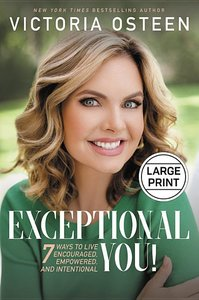 EXCEPTIONAL YOU! (LARGE PRINT)