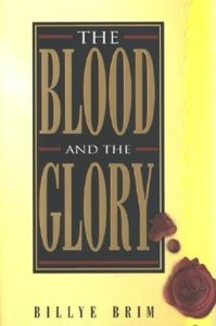 BLOOD AND THE GLORY