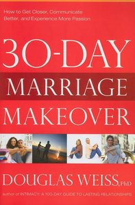 30 DAYS TO A NEW MARRIAGE