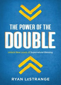 POWER OF THE DOUBLE