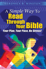 A SIMPLE WAY TO READ THROUGH YOUR BIBLE YOUR PLAN, YOUR PACE, NO STRESS!
