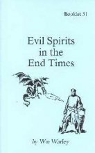 EVIL SPIRITS IN THE END TIMES-BOOKLET #31