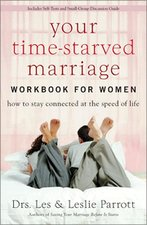 YOUR TIME STARVED MARRIAGE WORKBOOK FOR WOMEN