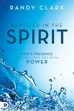 Baptised in the Spirit: God's Presence resting upon You in Power