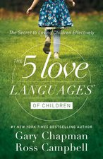 5 LOVE LANGUAGES FOR CHILDREN