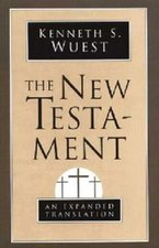 Wuest translation of the New Testament