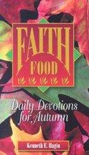 FAITH FOOD : DAILY DEVOTIONS FOR AUTUMN