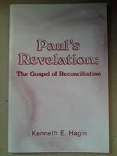 PAULS REVELATION : THE GOSPEL OF RECONCILIATION-BOOK ON GRACE