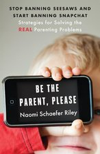 Be the Parent Please: Stop banning Seesaw & Start Banning Snapchat; Strategies for Solving the Real Parenting Problems