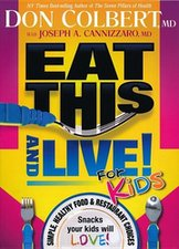 EAT THIS AND LIVE FOR KIDS