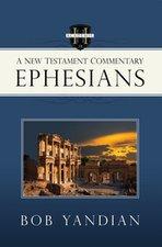 EPHESIANS: NEW TESTAMENT COMMENTARY