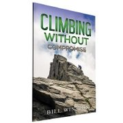 CLIMBING WITHOUT COMPROMISE