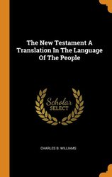 NT- CHARLES B. WILLIAMS: TRANSLATION IN LANGUAGE FOR THE PEOPLE