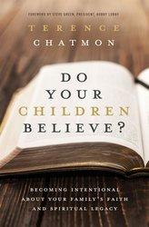 Do You Children Believe?