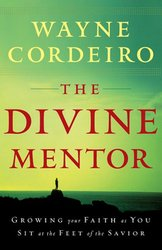 Divine Mentor: Growing Your Faith as You Sit at the feet of the Saviour