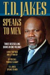 TD Jakes Speaks to Men (3 in 1)