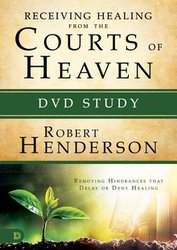 DVD-Receiving Healing from the Courts of Heaven (Study)
