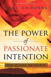 THE POWER OF PASSIONATE INTENTION