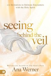 Seeing behind the Veil: Encounters with the Holy Spirit