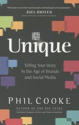 Unique: Telling Your Story in the Age of Brands & Social Media