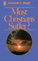 MUST CHRISTIANS SUFFER