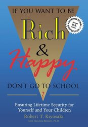 If You Want to be Rich, Don't go to School: Insuring Lifetime Security for Yoruself & Children