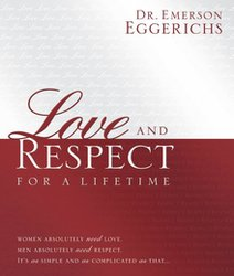 LOVE AND RESPECT FOR A LIFETIME