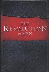 RESOLUTIONS FOR MEN-COURAGEOUS