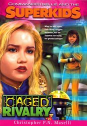 SUPERKIDS NOVEL-CAGED RIVALRY