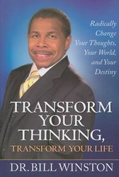TRANSFORM YOUR THINKING, TRANSFORM YOUR LIFE-PAPERBACK