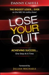 LOSE YOUR QUIT-ACHIEVING SUCCESS ONE STEP AT A TIME
