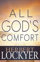 ALL GOD'S COMFORT