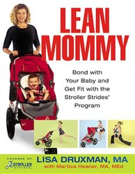 LEAN MOMMY- BOND WITH YOUR BABY & GET FIT W/STROLLER STRIDES PROGRAM